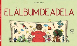 Libro-infantil-2015-El-álbum-de-Adela-Claude-Ponti-e1442415846413